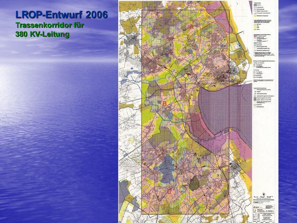 LROP-Entwurf 2006 Trassenkorridor für 380 KV-Leitung