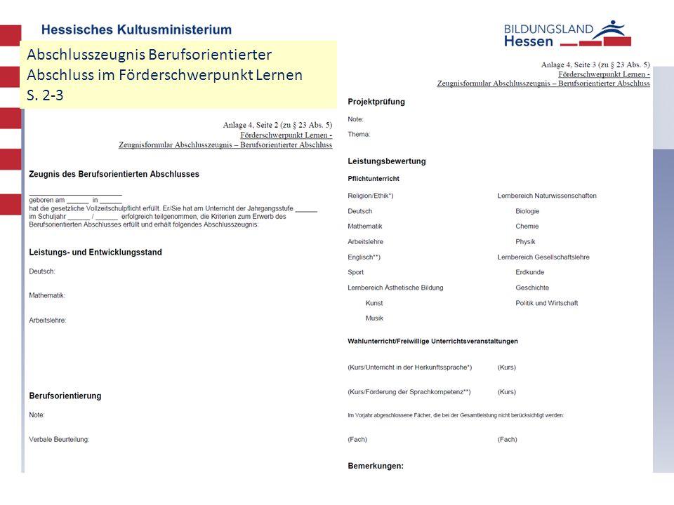 Abschlusszeugnis Berufsorientierter Abschluss im Förderschwerpunkt Lernen S. 2-3