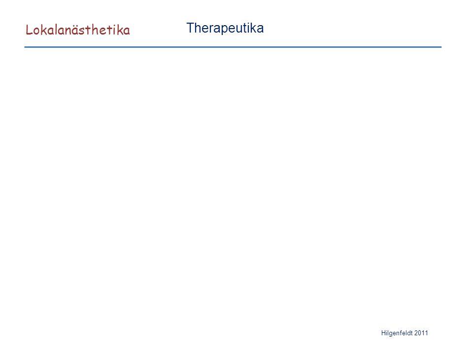 Lokalanästhetika Hilgenfeldt 2011 Therapeutika