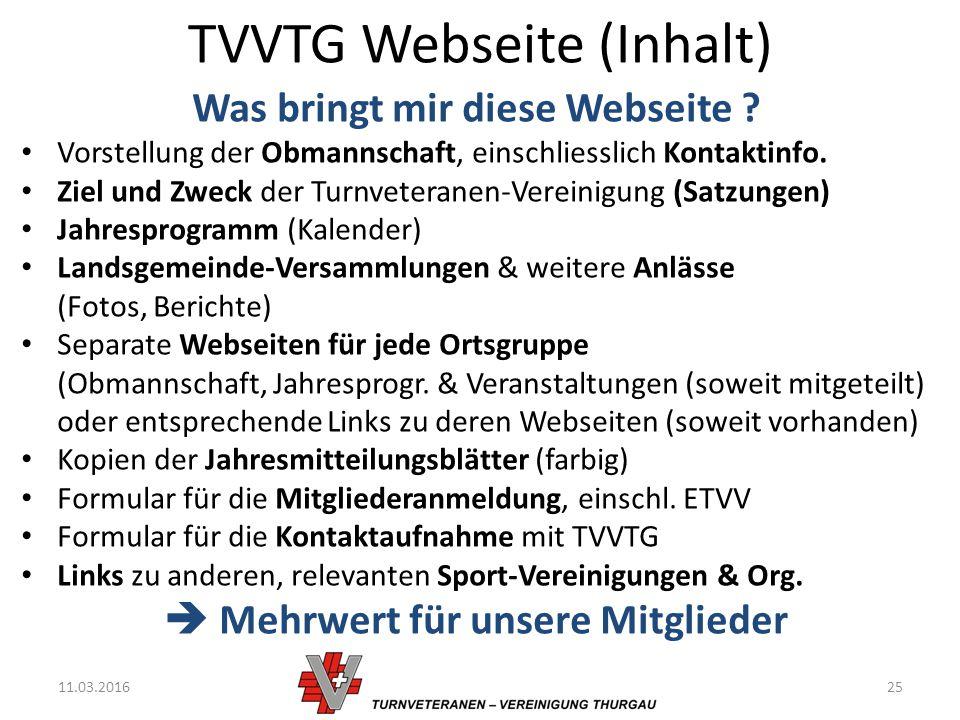 TVVTG Webseite (Inhalt) 11.03.201625 Was bringt mir diese Webseite .
