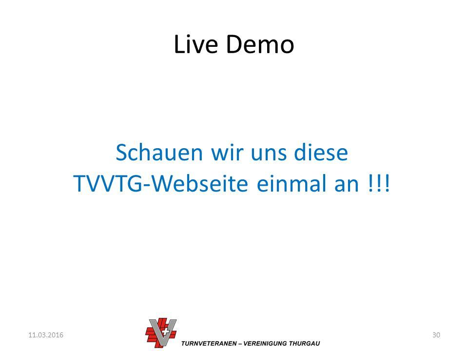 Live Demo 11.03.201630 Schauen wir uns diese TVVTG-Webseite einmal an !!!