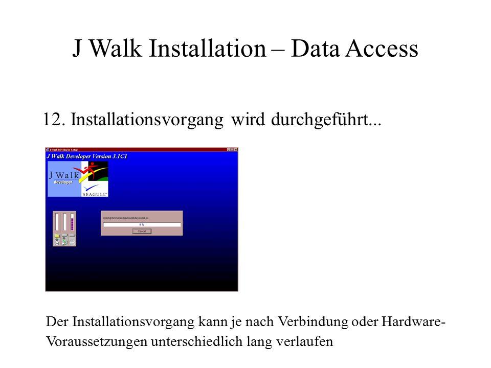 12. Installationsvorgang wird durchgeführt...