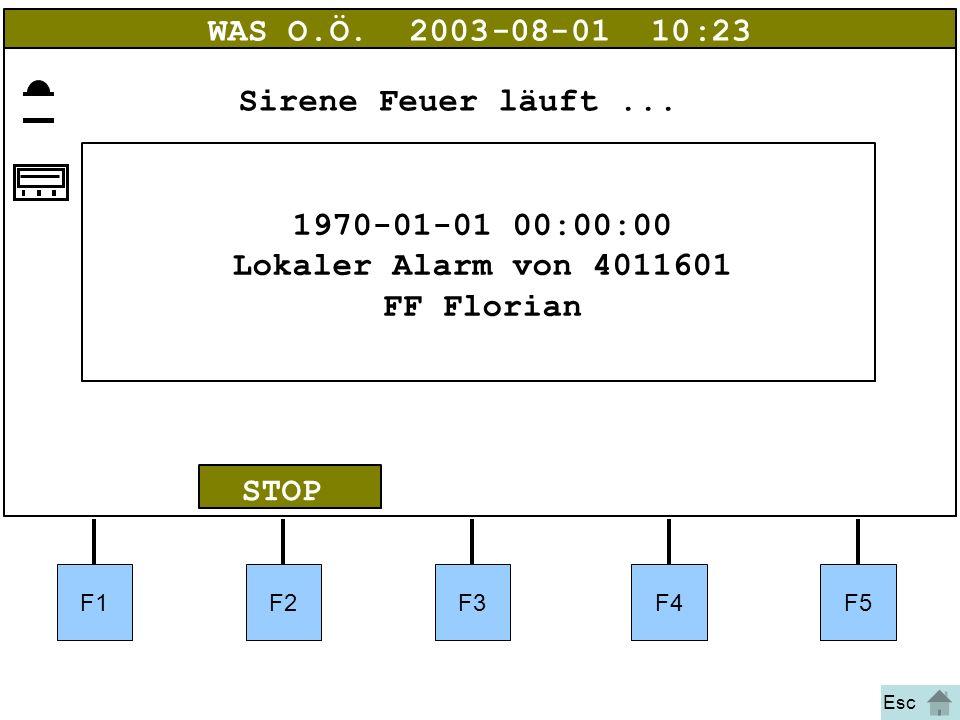 Bild 12 F1F2F3F4F5 STOP WAS O.Ö.2003-08-01 10:23 1970-01-01 00:00:00 Lokaler Alarm von 4011601 FF Florian Sirene Feuer läuft... Esc