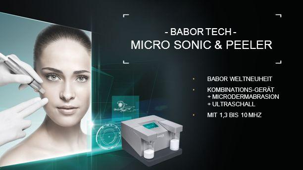 17 - BABOR TECH - MICRO SONIC & PEELER BABOR WELTNEUHEIT KOMBINATIONS-GERÄT + MICRODERMABRASION + ULTRASCHALL MIT 1,3 BIS 10 MHZ