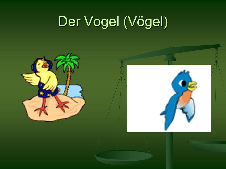 Der Vogel (Vögel)