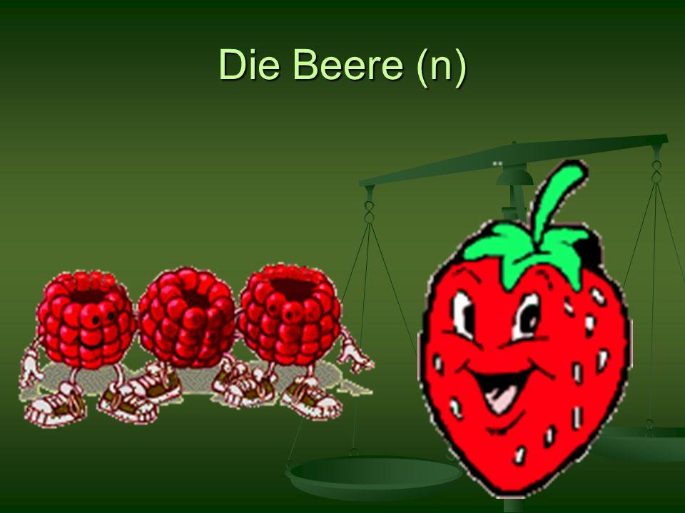 Die Beere (n)