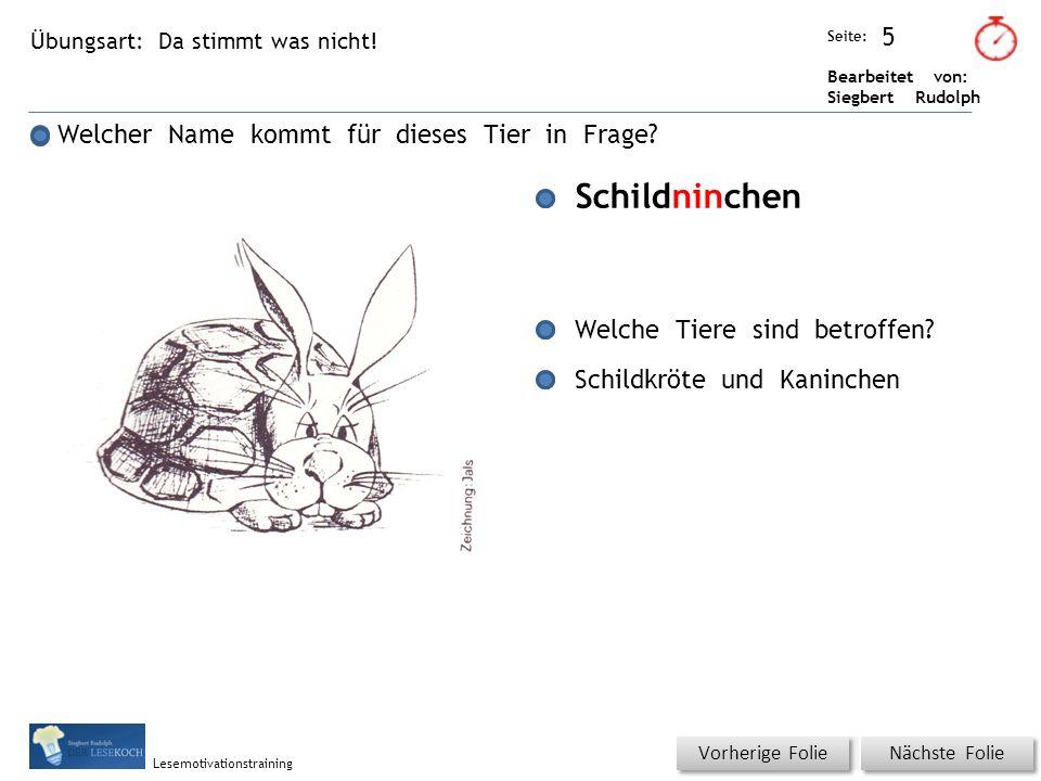 Übungsart: Seite: Bearbeitet von: Siegbert Rudolph Lesemotivationstraining Da stimmt was nicht.