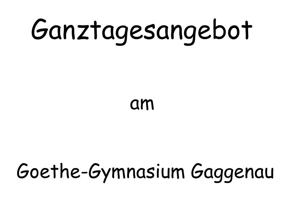 Ganztagesangebot am Goethe-Gymnasium Gaggenau