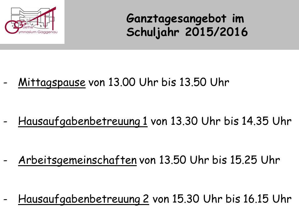 Ganztagesangebot im Schuljahr 2015/2016 -Mittagspause von 13.00 Uhr bis 13.50 Uhr -Hausaufgabenbetreuung 1 von 13.30 Uhr bis 14.35 Uhr -Arbeitsgemeinschaften von 13.50 Uhr bis 15.25 Uhr -Hausaufgabenbetreuung 2 von 15.30 Uhr bis 16.15 Uhr