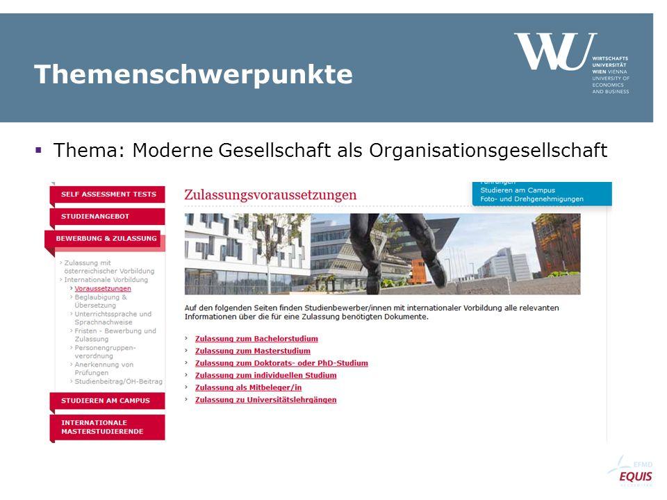 Themenschwerpunkte  Thema: Moderne Gesellschaft als Organisationsgesellschaft
