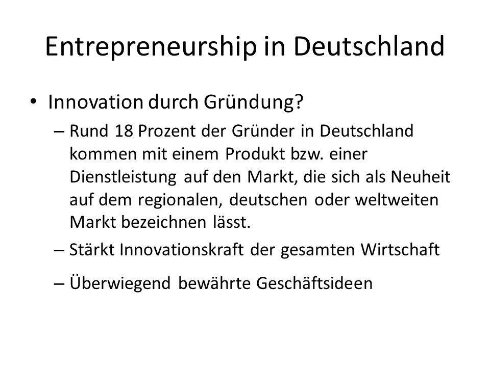 Entrepreneurship in Deutschland Innovation durch Gründung.