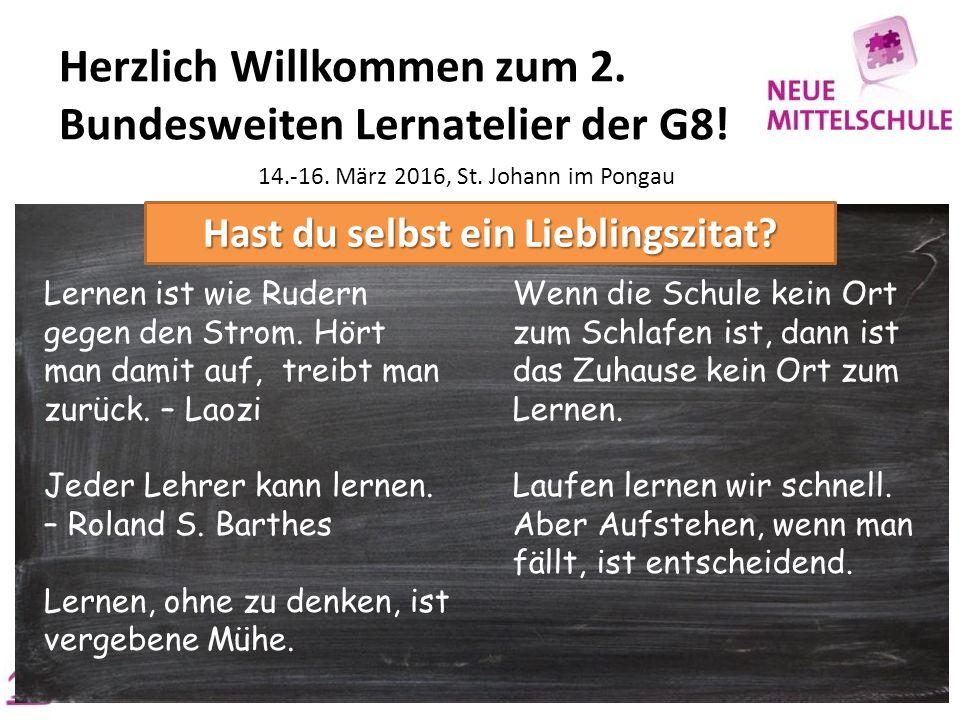Herzlich Willkommen zum 2. Bundesweiten Lernatelier der G8.