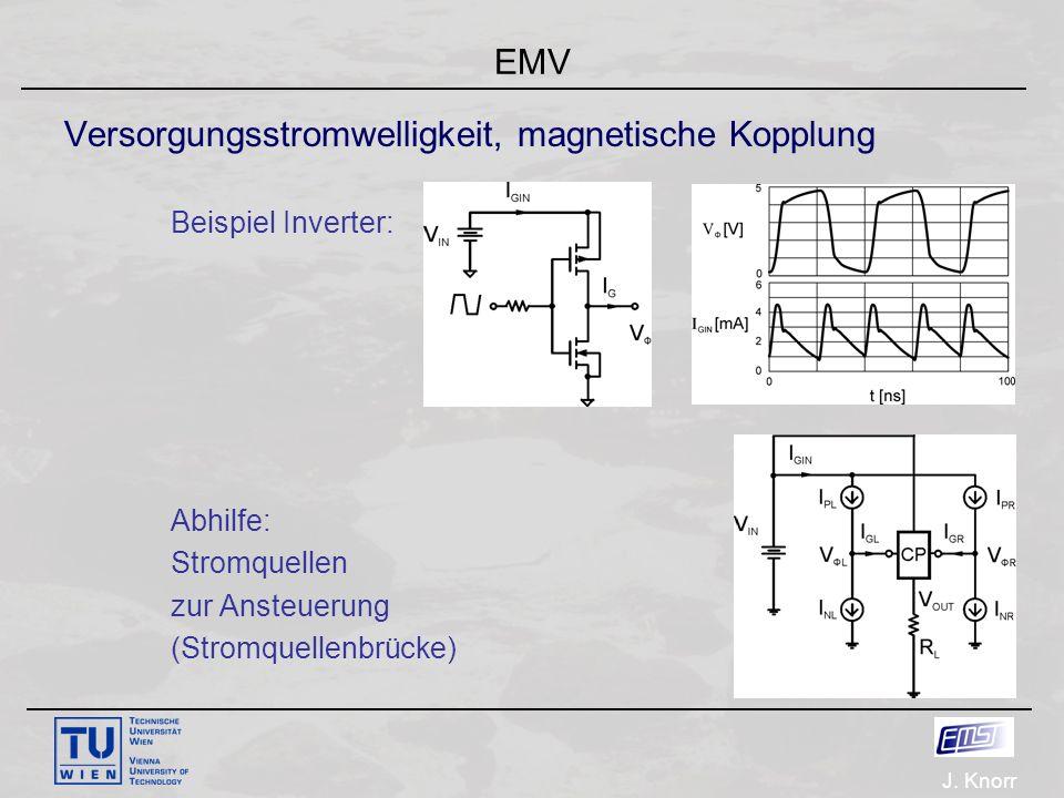 J. Knorr EMV Versorgungsstromwelligkeit, magnetische Kopplung Beispiel Inverter: Abhilfe: Stromquellen zur Ansteuerung (Stromquellenbrücke)