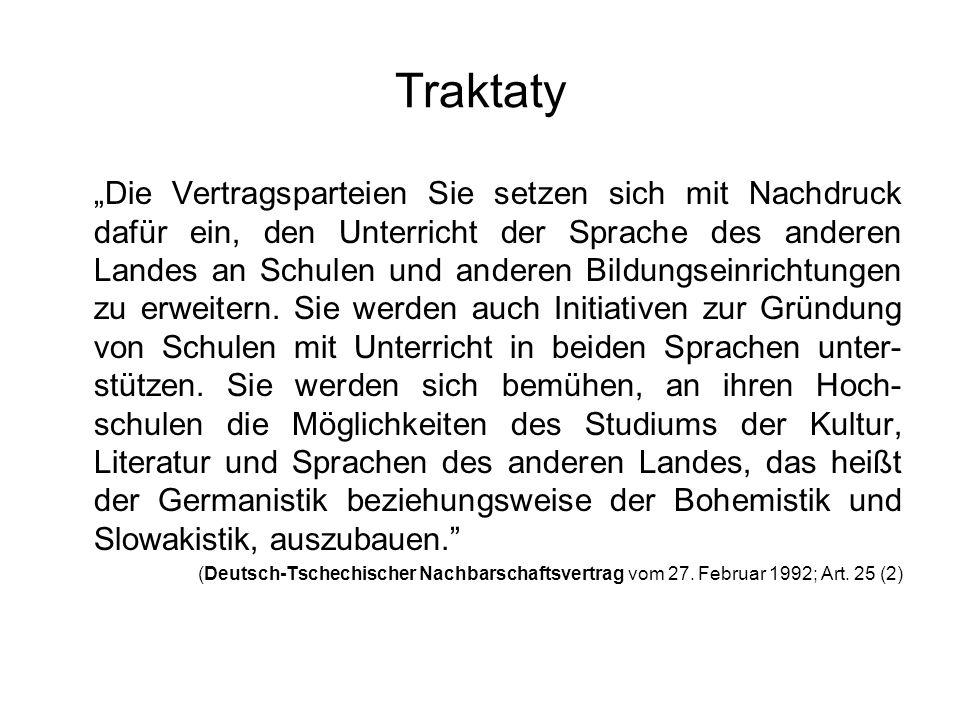"""Traktaty """"Die Vertragsparteien Sie setzen sich mit Nachdruck dafür ein, den Unterricht der Sprache des anderen Landes an Schulen und anderen Bildungse"""