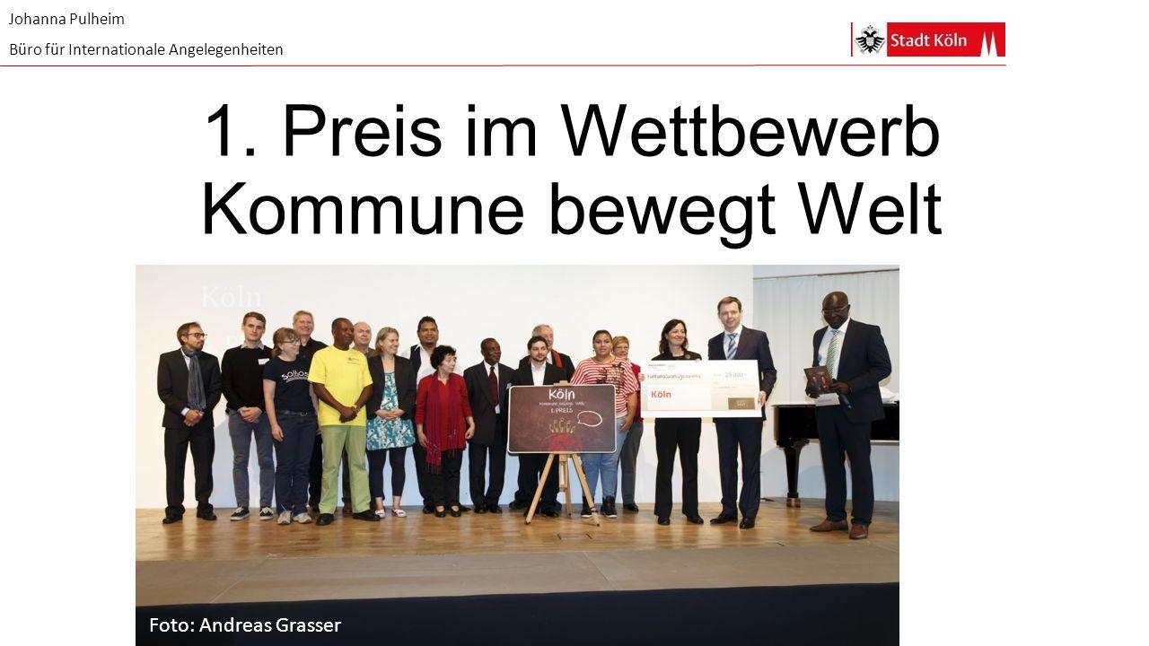 1. Preis im Wettbewerb Kommune bewegt Welt Johanna Pulheim Büro für Internationale Angelegenheiten Foto: Andreas Grasser