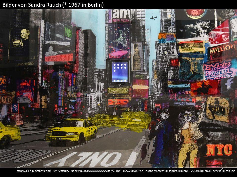 http://3.bp.blogspot.com/_Zc42ZsfrRIc/TNoezMuZqUI/AAAAAAAAADo/A610YP-jFgw/s1600/be+insanely+great+I+sandra+rauch+I+220x180+cm+I+acrylic+I+rgb.jpg Bilder von Sandra Rauch (* 1967 in Berlin) 2