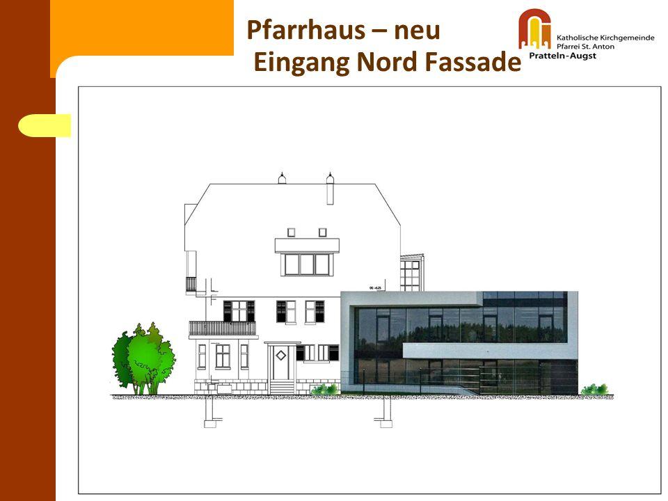 Katholische Planungsgruppe Pfarrhaus – neu Eingang Nord Fassade