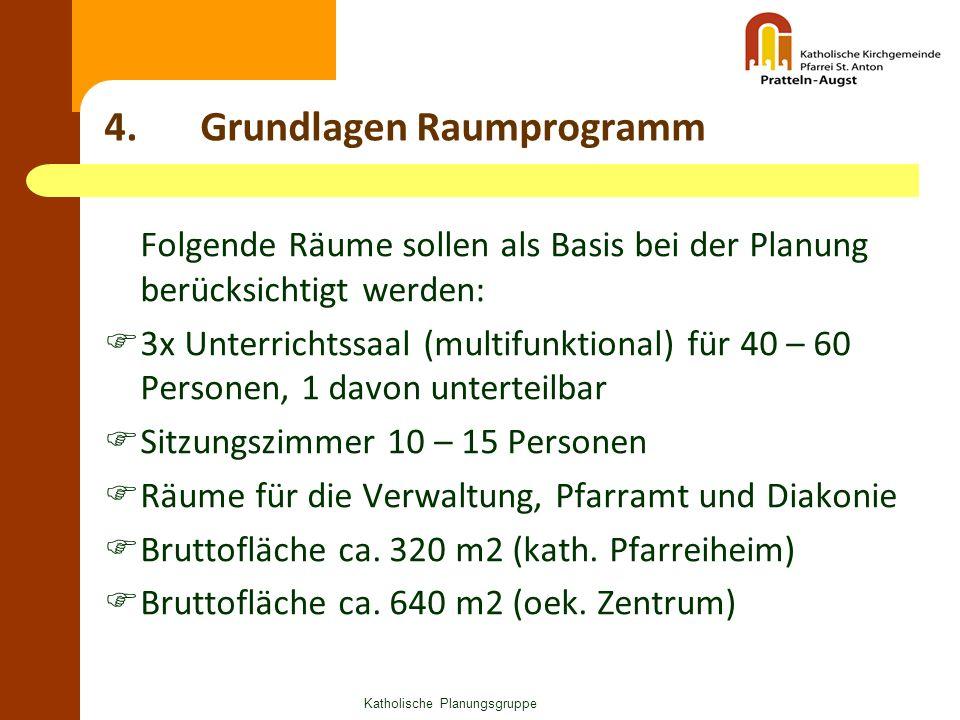Katholische Planungsgruppe 5.