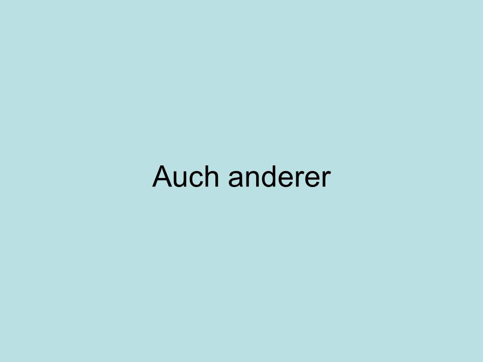 Auch anderer