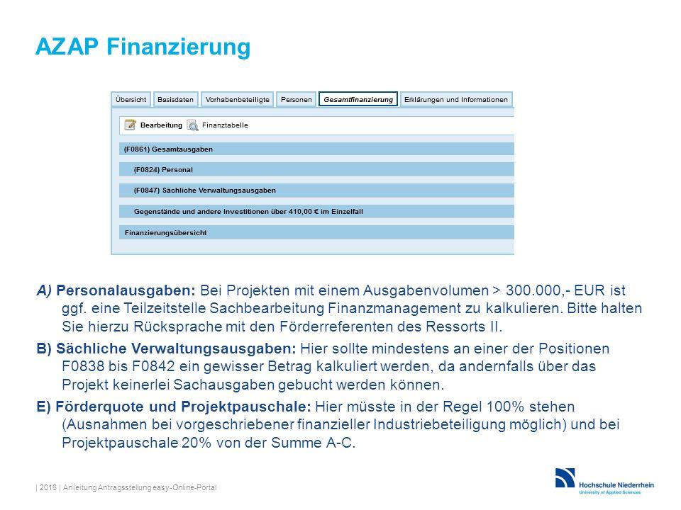 A) Personalausgaben: Bei Projekten mit einem Ausgabenvolumen > 300.000,- EUR ist ggf.