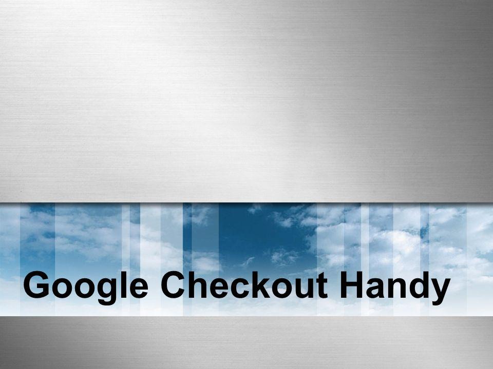 Google Checkout Handy