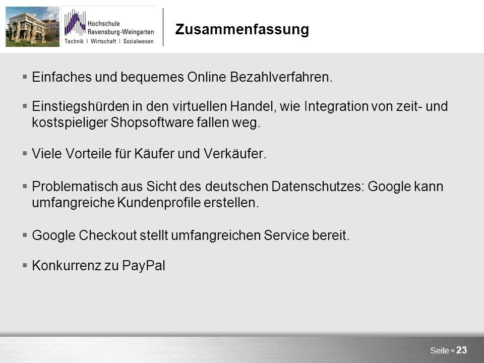 Seite  23 Zusammenfassung  Einfaches und bequemes Online Bezahlverfahren.