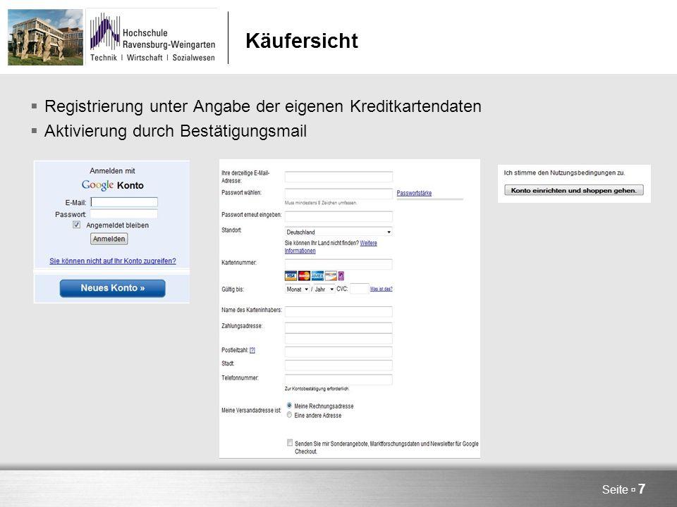 Seite  7 Käufersicht  Registrierung unter Angabe der eigenen Kreditkartendaten  Aktivierung durch Bestätigungsmail