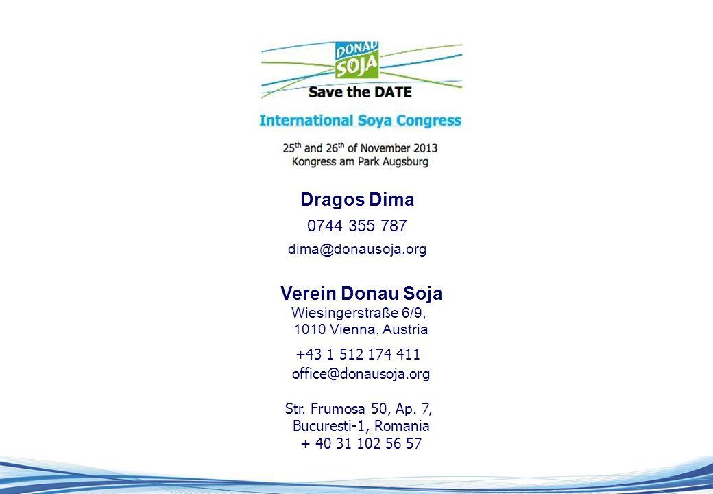 Dragos Dima 0744 355 787 dima@donausoja.org Verein Donau Soja Wiesingerstraße 6/9, 1010 Vienna, Austria +43 1 512 174 411 office@donausoja.org Str.