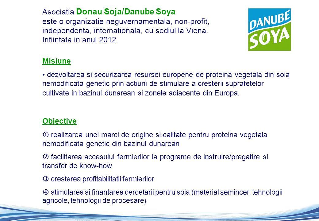 Asociatia Donau Soja/Danube Soya este o organizatie neguvernamentala, non-profit, independenta, internationala, cu sediul la Viena.
