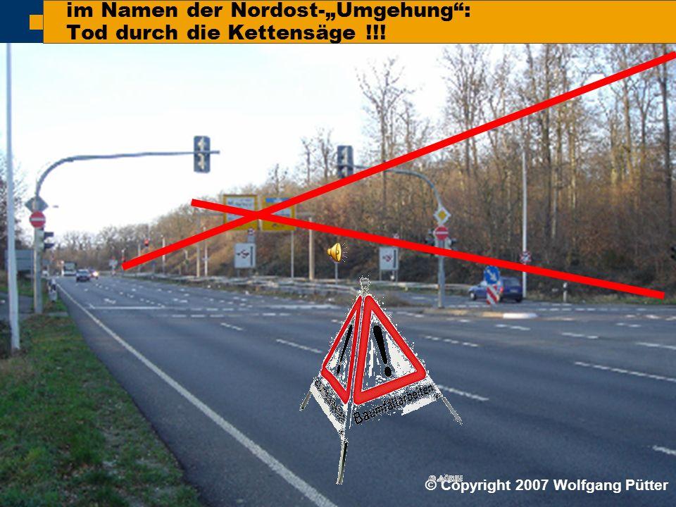  BI ONO ( Wolfgang Pütter) auch hier sollen die Kettensägen wieder aktiv werden Auf der Tunneldecke wachsen keine Bäume mehr !!.