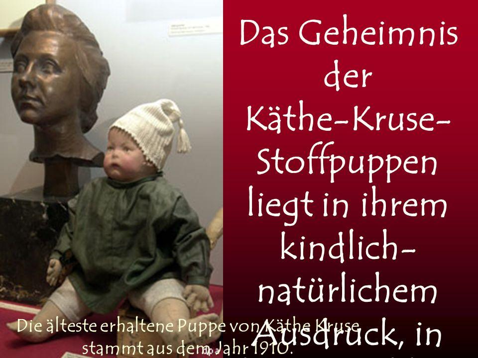 Die älteste erhaltene Puppe von Käthe Kruse stammt aus dem Jahr 1910.