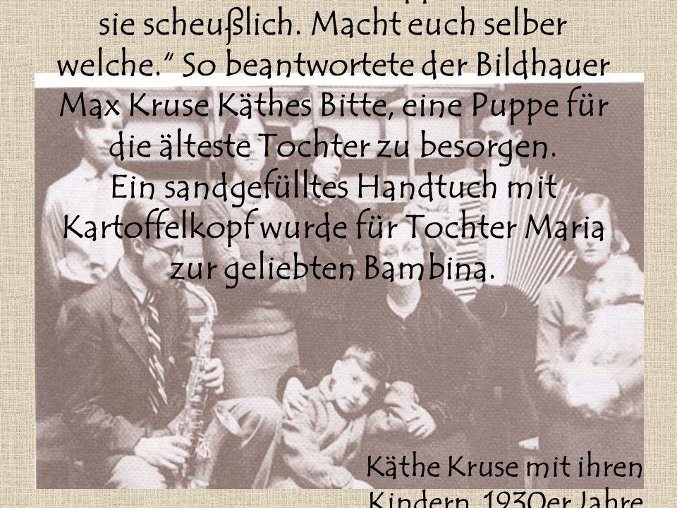 1905 gestaltete Käthe Kruse die erste Puppe für ihre Kinder.