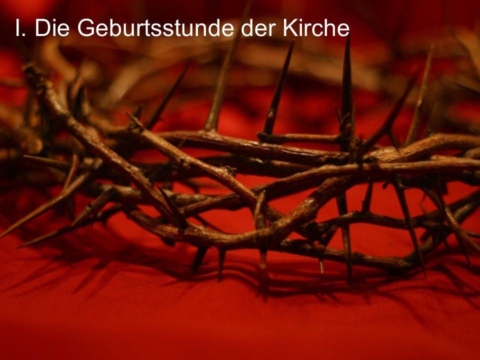 I. Die Geburtsstunde der Kirche