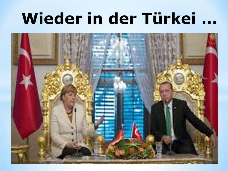 Wieder in der Türkei …