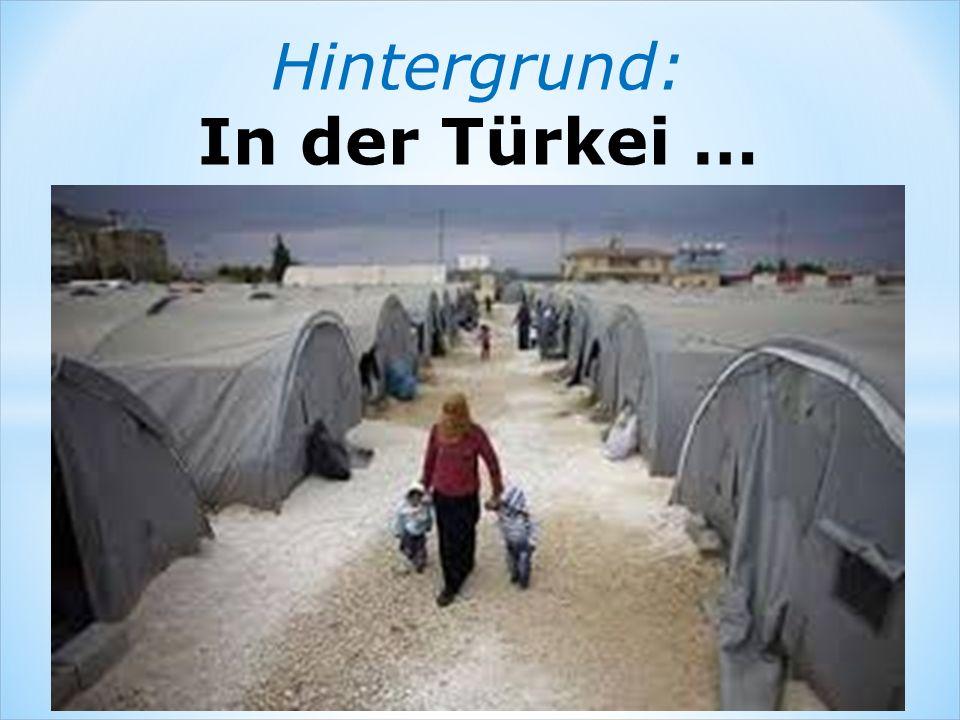 Hintergrund: In der Türkei …