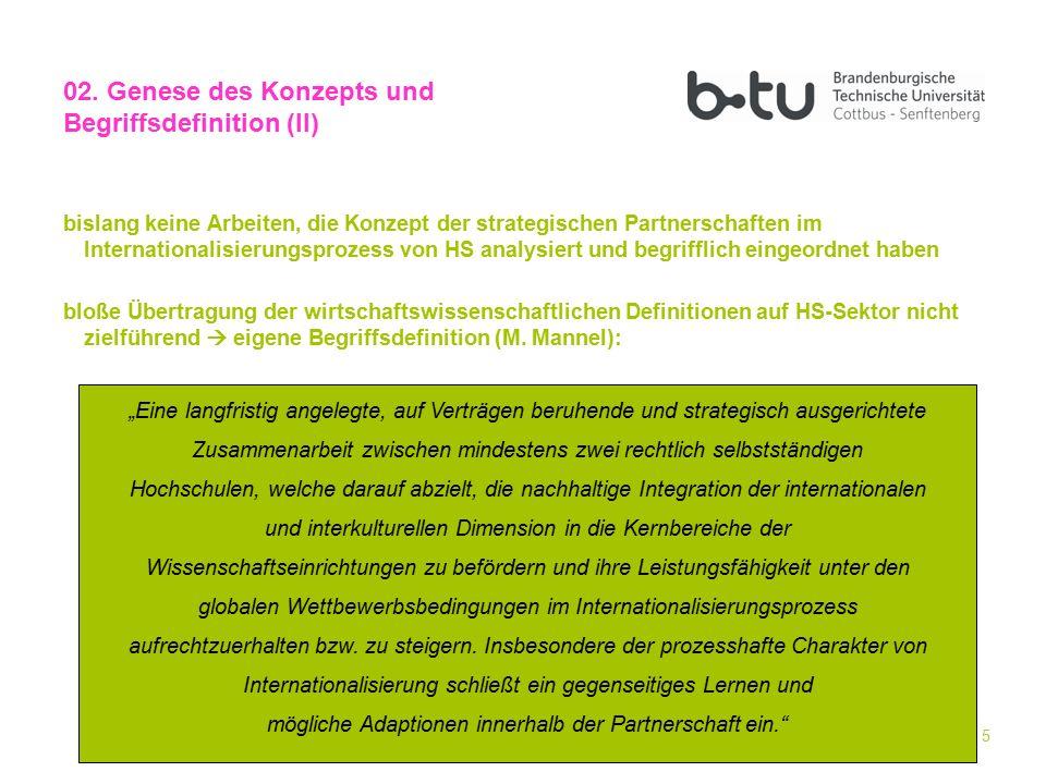 5 bislang keine Arbeiten, die Konzept der strategischen Partnerschaften im Internationalisierungsprozess von HS analysiert und begrifflich eingeordnet