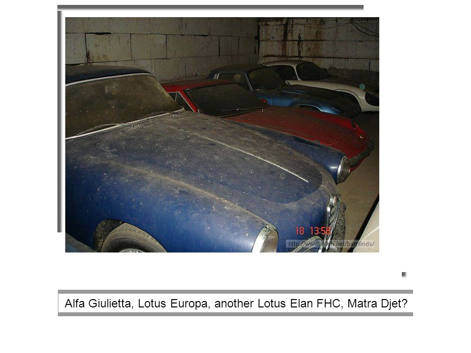 Alfa Giulietta, Lotus Europa, another Lotus Elan FHC, Matra Djet?