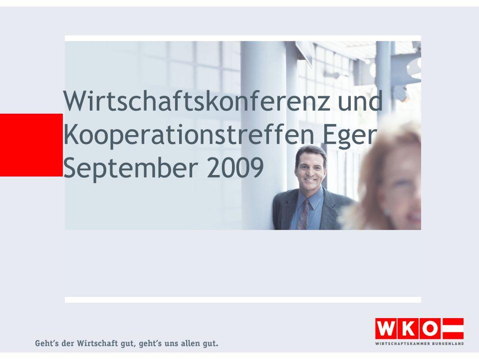 Wirtschaftskonferenz und Kooperationstreffen Eger September 2009