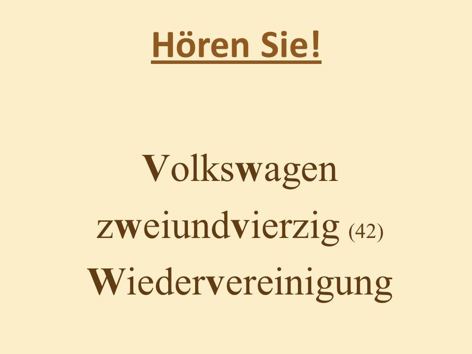 Hören Sie! Volkswagen zweiundvierzig (42) Wiedervereinigung