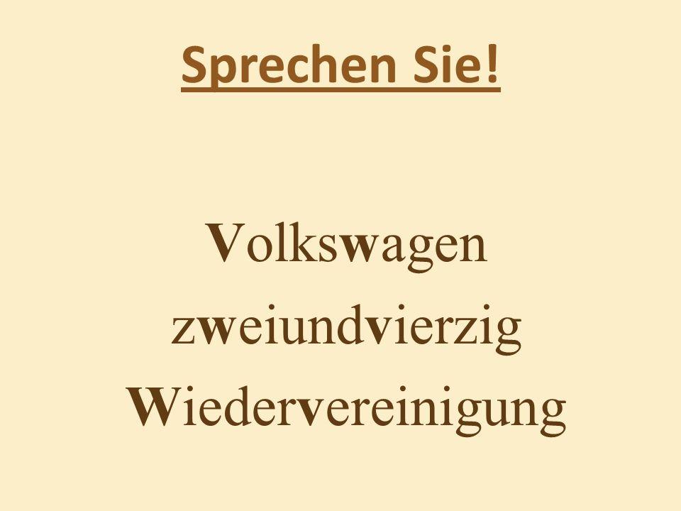 Sprechen Sie! Volkswagen zweiundvierzig Wiedervereinigung