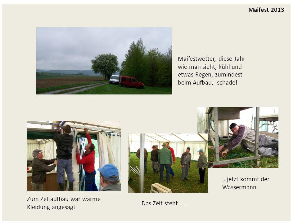 Maifestwetter, diese Jahr wie man sieht, kühl und etwas Regen, zumindest beim Aufbau, schade.