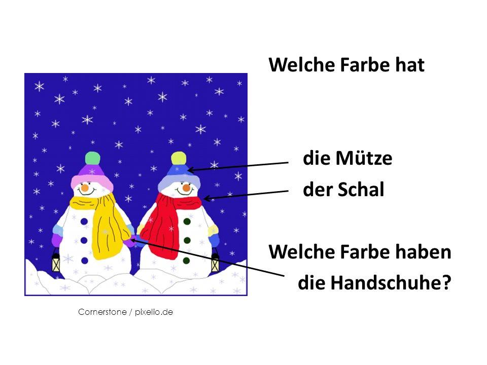 Welche Farbe hat die Mütze der Schal Welche Farbe haben die Handschuhe Cornerstone / pixelio.de