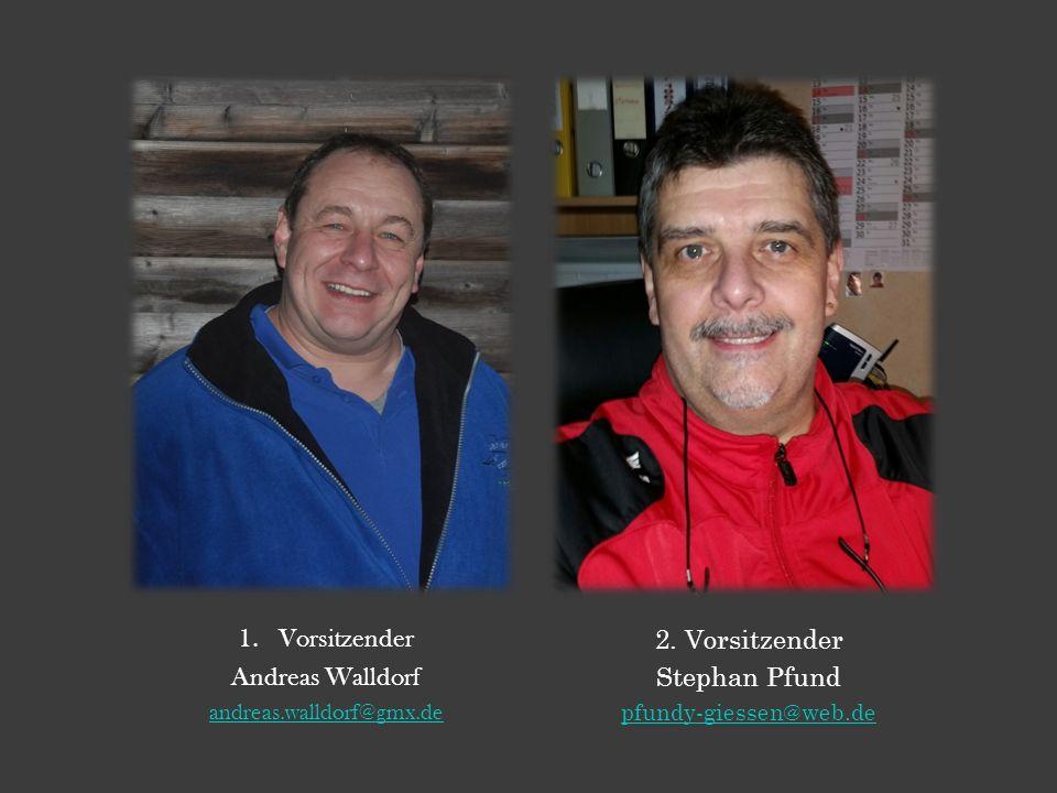 1.Vorsitzender Andreas Walldorf andreas.walldorf@gmx.de 2.