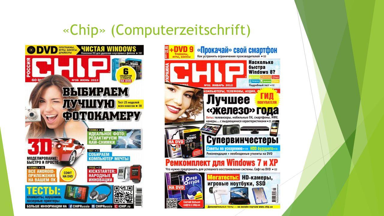 Das Computermagazin Chip (eigene Schreibweise: CHIP) wird in 14 Ländern Europas und Asiens herausgegeben und gehört in Deutschland zu den ältesten PC- Zeitschriften.