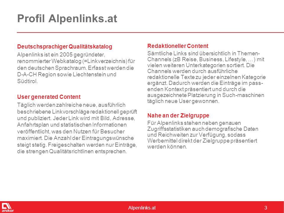 Alpenlinks.at3 Profil Alpenlinks.at Deutschsprachiger Qualitätskatalog Alpenlinks ist ein 2005 gegründeter, renommierter Webkatalog (=Linkverzeichnis) für den deutschen Sprachraum.