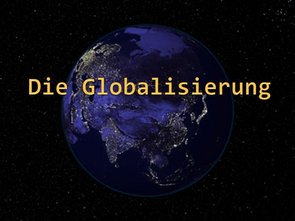 - Der freie Güterfluss verbreitert das Angebot der Konsumenten (vor allem in den reichen Ländern) - Billigeres Reisen fördert das Interesse an anderen Ländern und Kulturen, es führt aber auch zur Zerstörung einheimischer Strukturen und Sitten in armen Ländern.