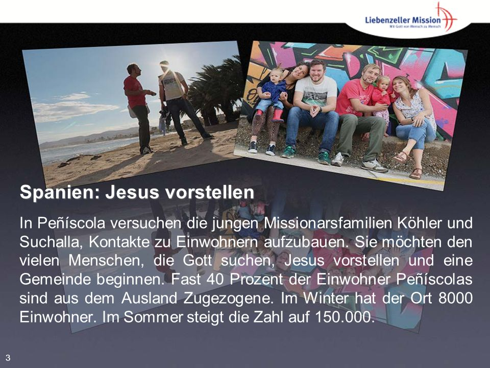 Spanien: Jesus vorstellen In Peñíscola versuchen die jungen Missionarsfamilien Köhler und Suchalla, Kontakte zu Einwohnern aufzubauen.