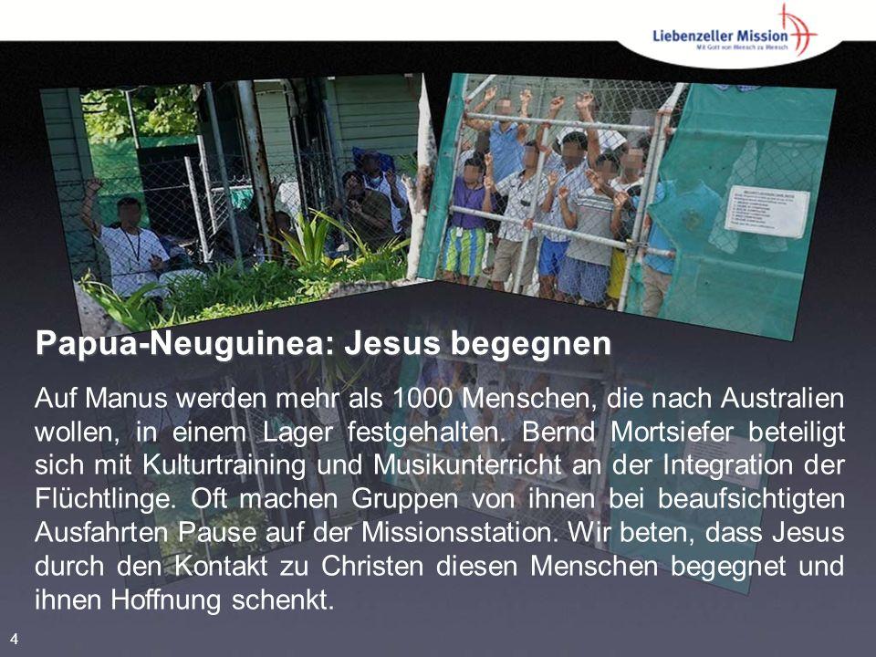 Papua-Neuguinea: Jesus begegnen Auf Manus werden mehr als 1000 Menschen, die nach Australien wollen, in einem Lager festgehalten.