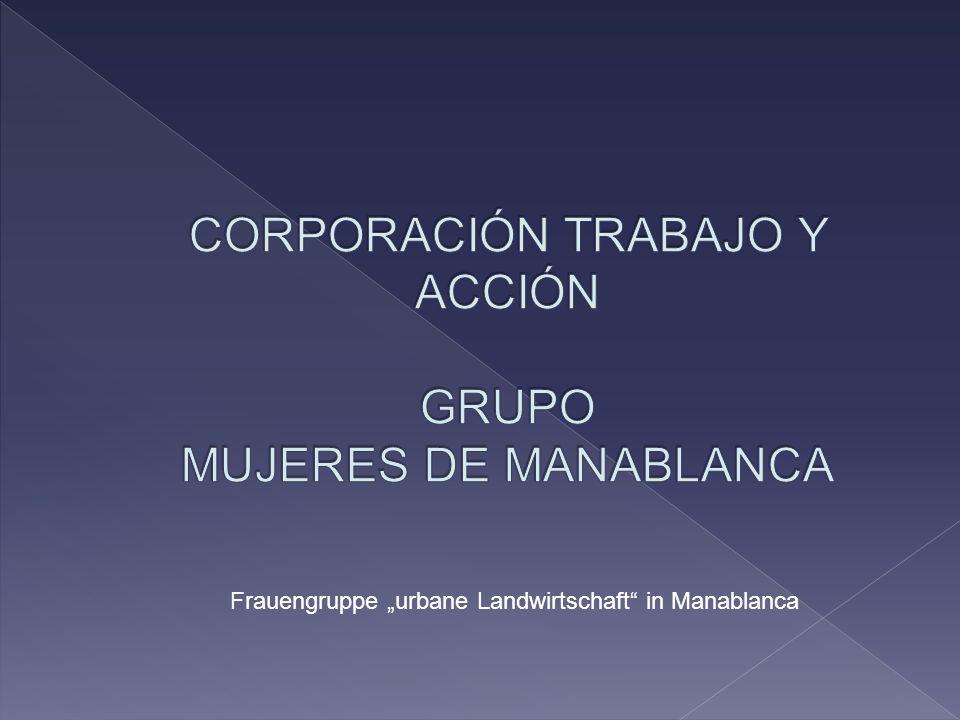 """Frauengruppe """"urbane Landwirtschaft in Manablanca"""