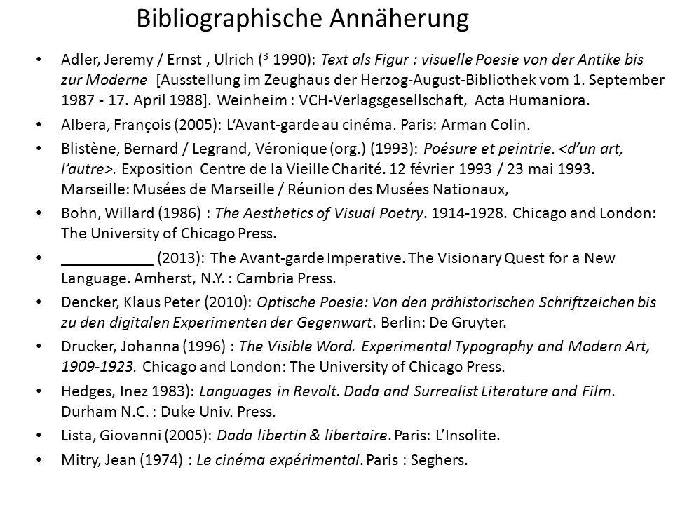 Bibliographische Annäherung Adler, Jeremy / Ernst, Ulrich ( 3 1990): Text als Figur : visuelle Poesie von der Antike bis zur Moderne [Ausstellung im Zeughaus der Herzog-August-Bibliothek vom 1.